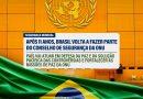 Brasil volta a ocupar assento no Conselho de Segurança da ONU